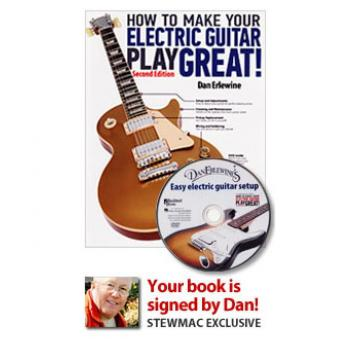 How To Make Your Electric Guitar Play Great 2nd Edition