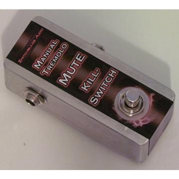 SwitchBlade Audio Killswitch Manual Tremolo Pedal, GLITCH STuTTeR Mute - Hand-Wired Guitar Bass